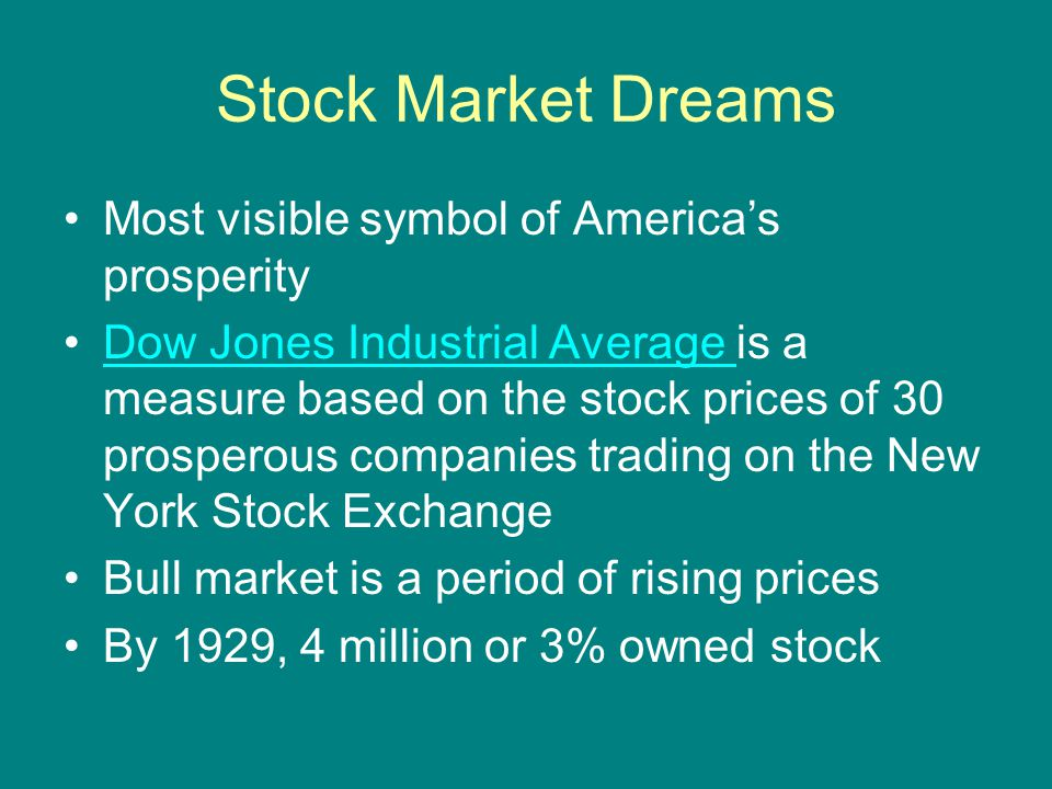 Stock Market Dreams Most visible symbol of America's prosperity