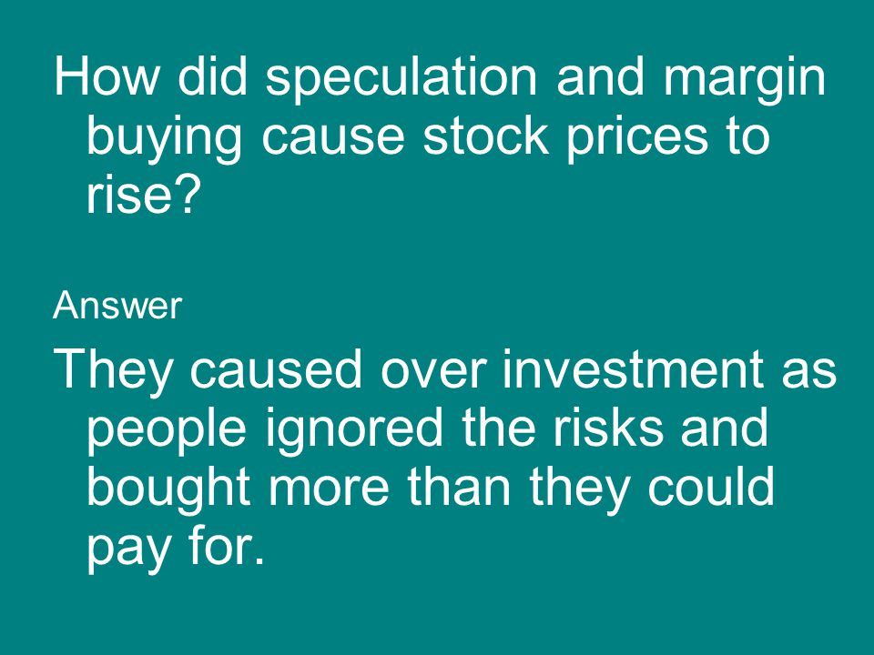How did speculation and margin buying cause stock prices to rise