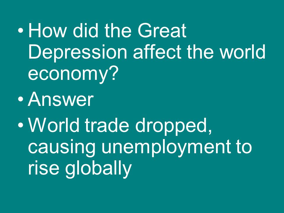 How did the Great Depression affect the world economy