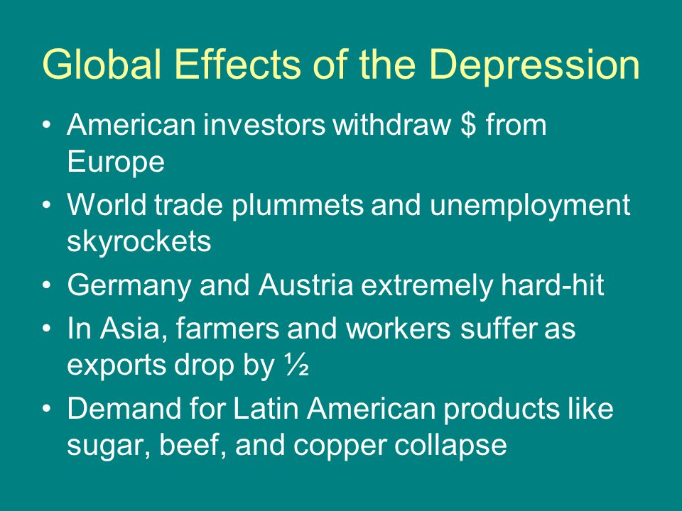 Global Effects of the Depression