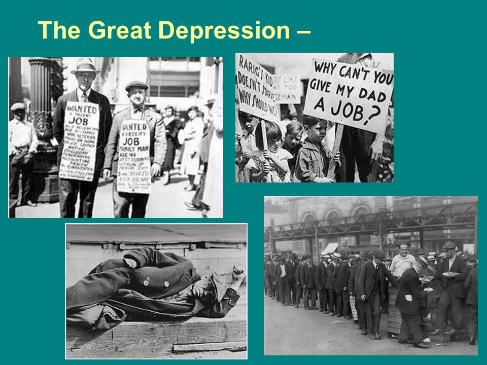 The Great Depression –