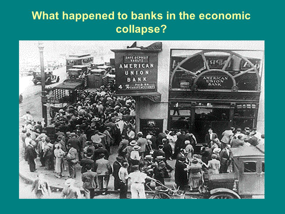 What happened to banks in the economic collapse