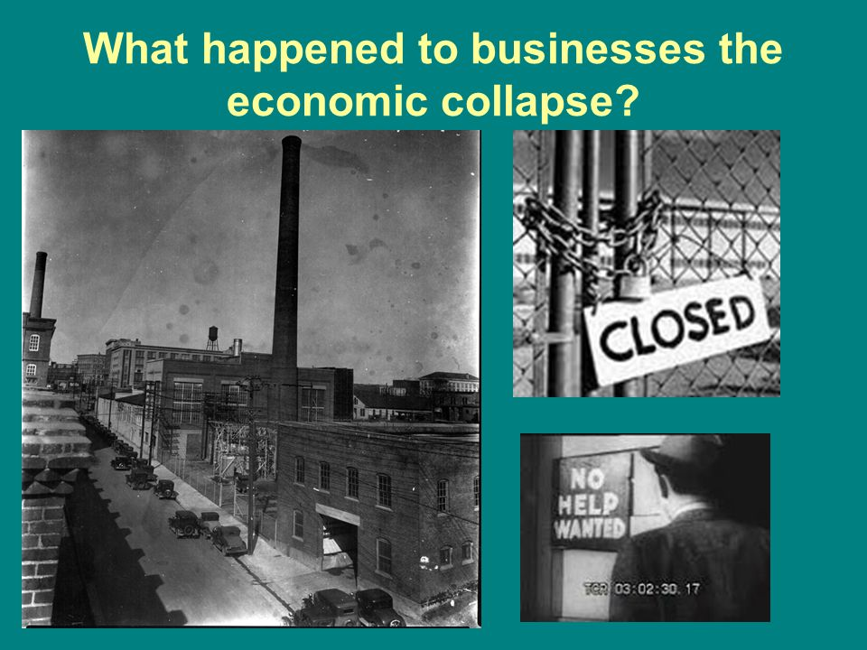 What happened to businesses the economic collapse