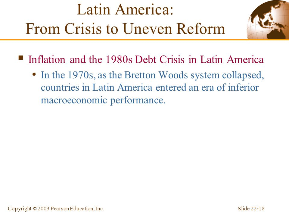 Latin America: From Crisis to Uneven Reform