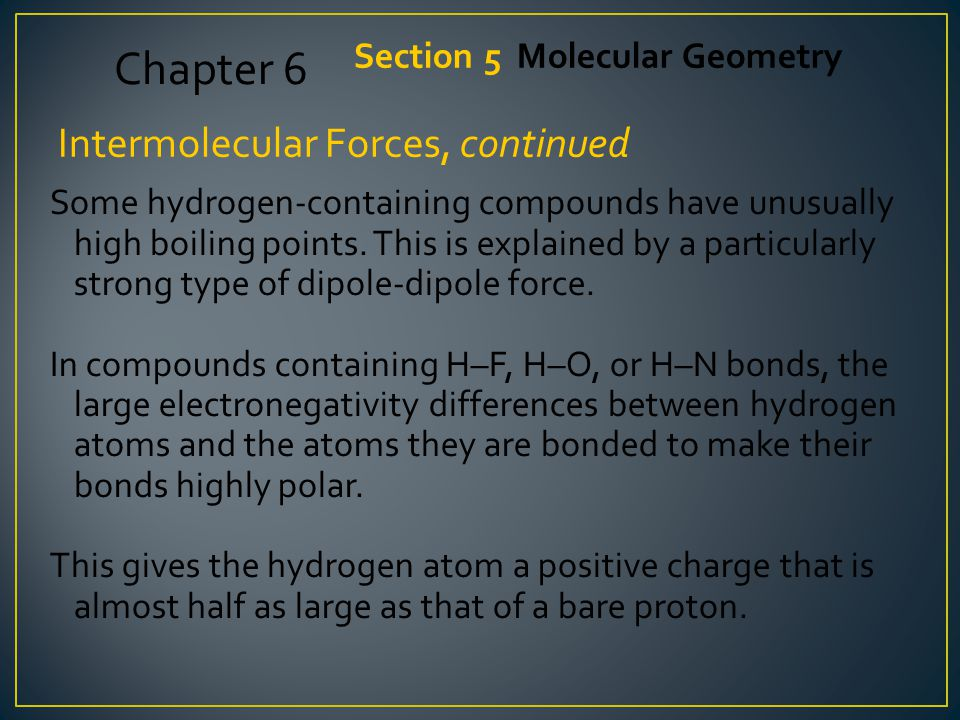 Chapter 6 Intermolecular Forces, continued