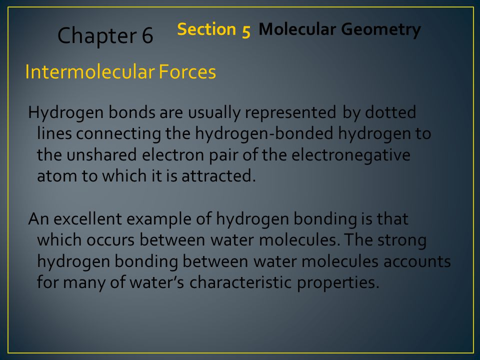 Chapter 6 Intermolecular Forces Section 5 Molecular Geometry