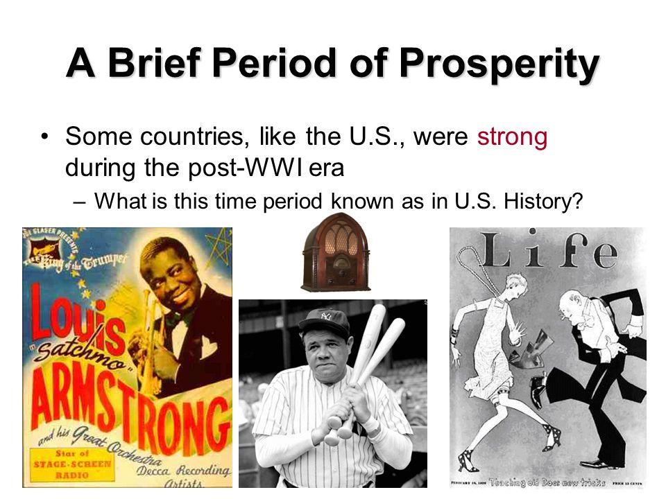 A Brief Period of Prosperity