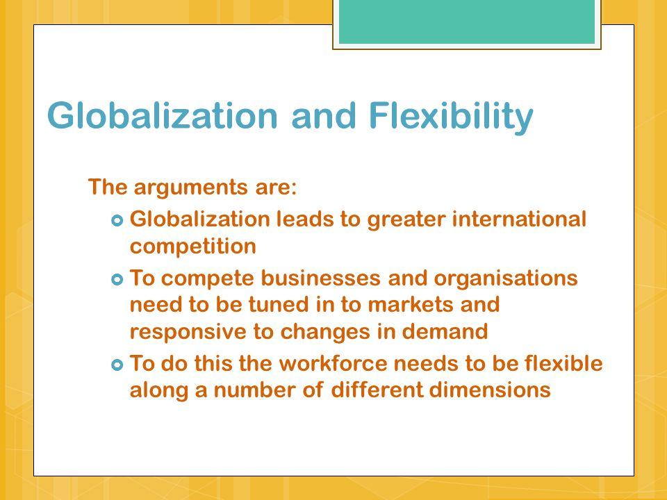 Globalization and Flexibility
