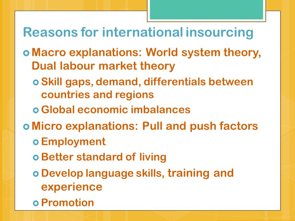 Reasons for international insourcing