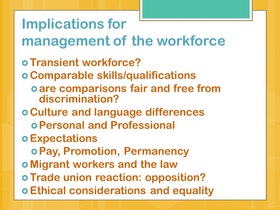 Implications for management of the workforce