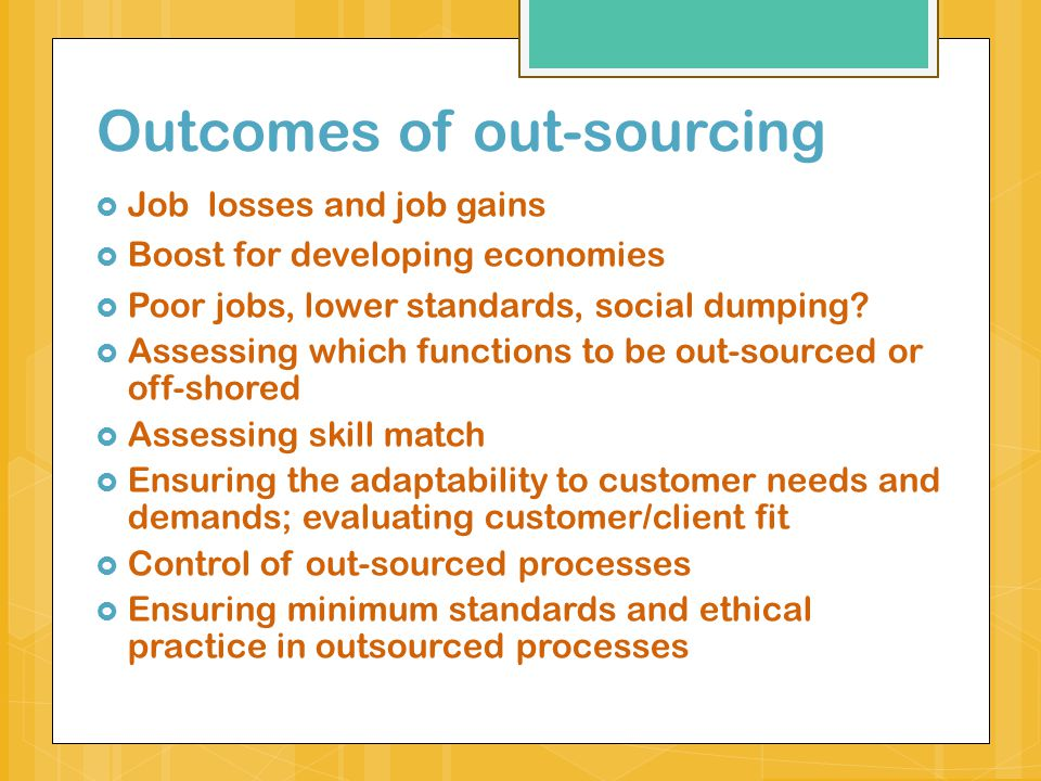 Outcomes of out-sourcing