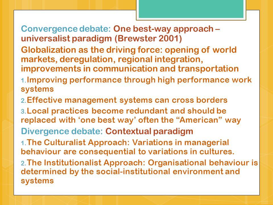Divergence debate: Contextual paradigm
