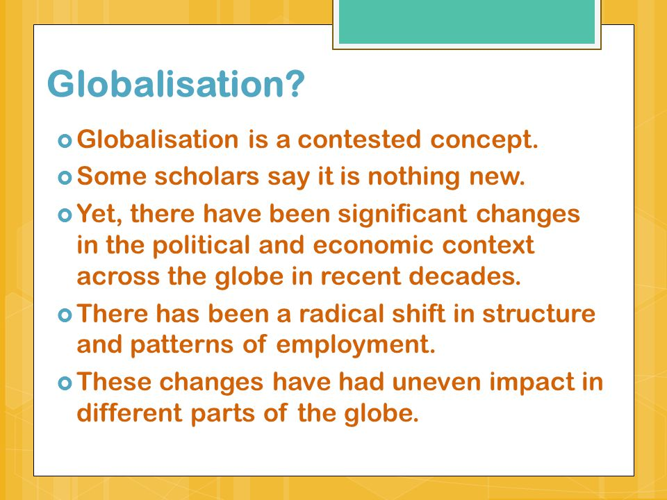 essay question research and critically discuss the impact of 4 globalisation