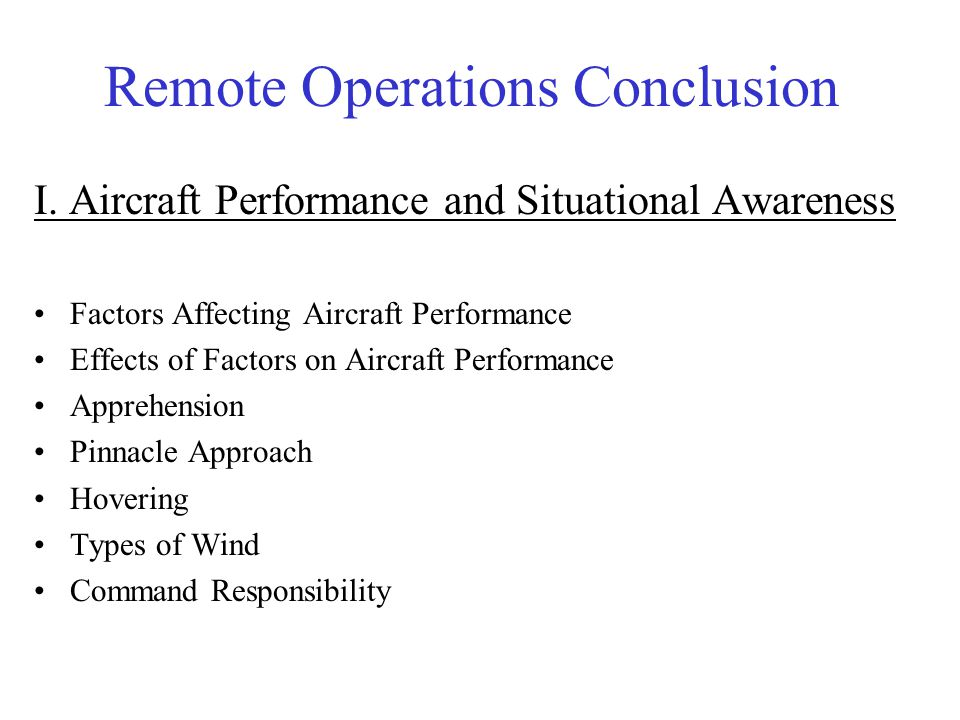 Remote Operations Conclusion
