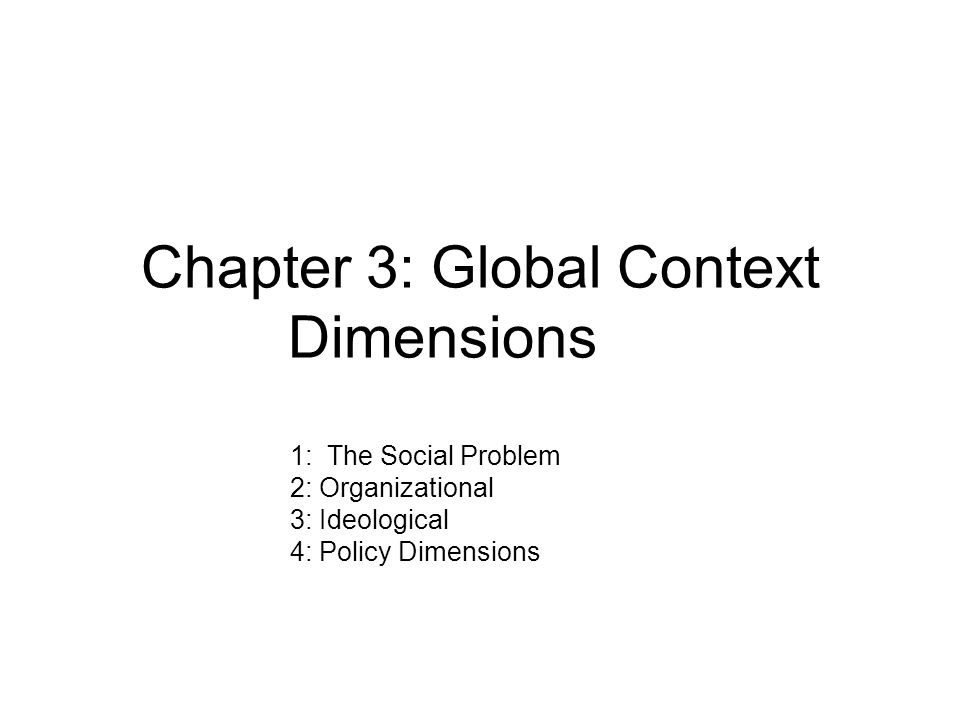 Chapter 3: Global Context Dimensions