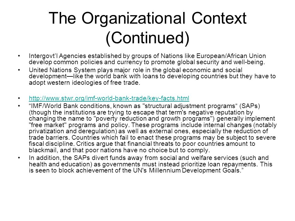 The Organizational Context (Continued)