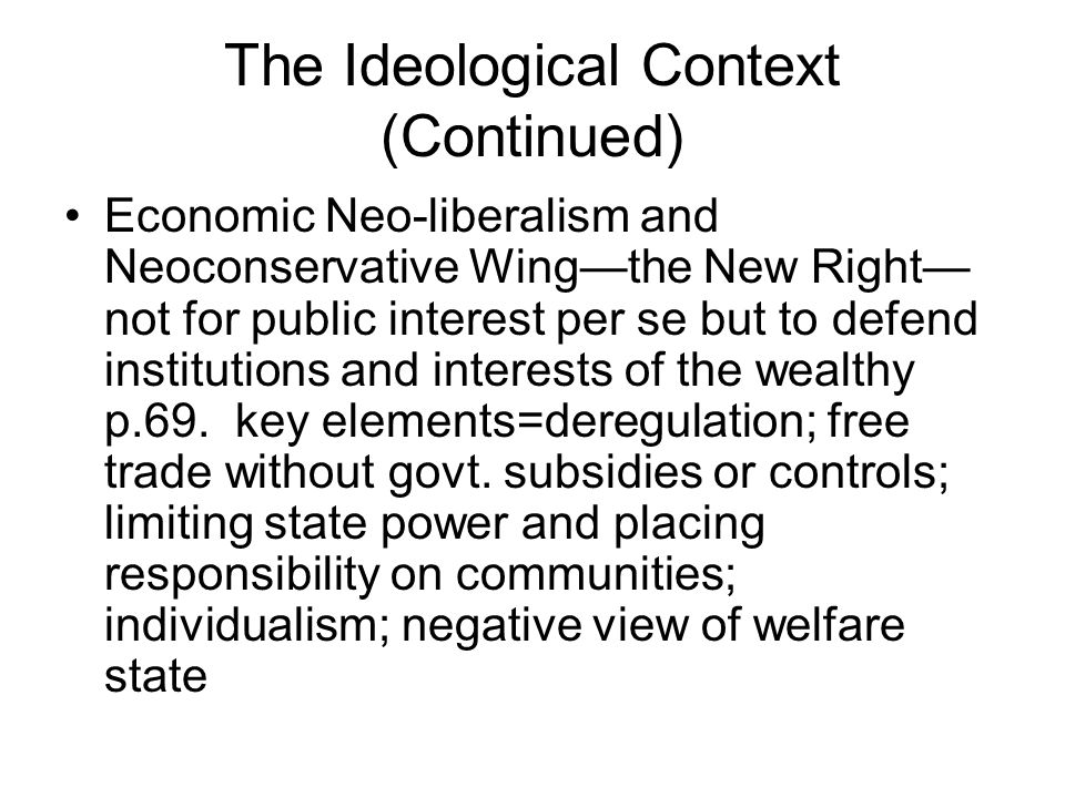 The Ideological Context (Continued)