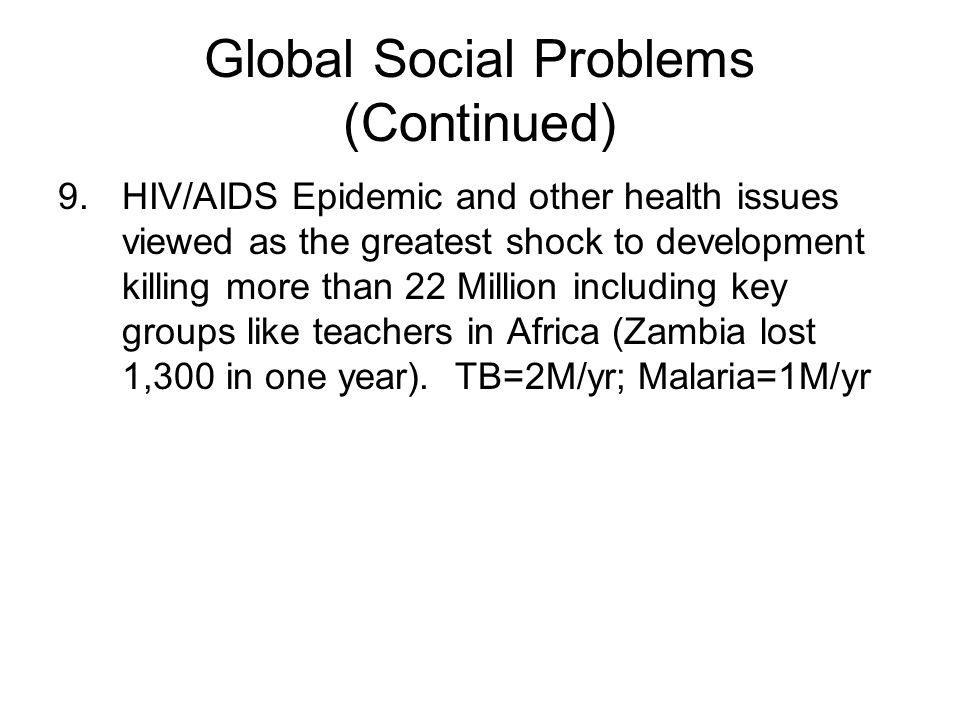 Global Social Problems (Continued)