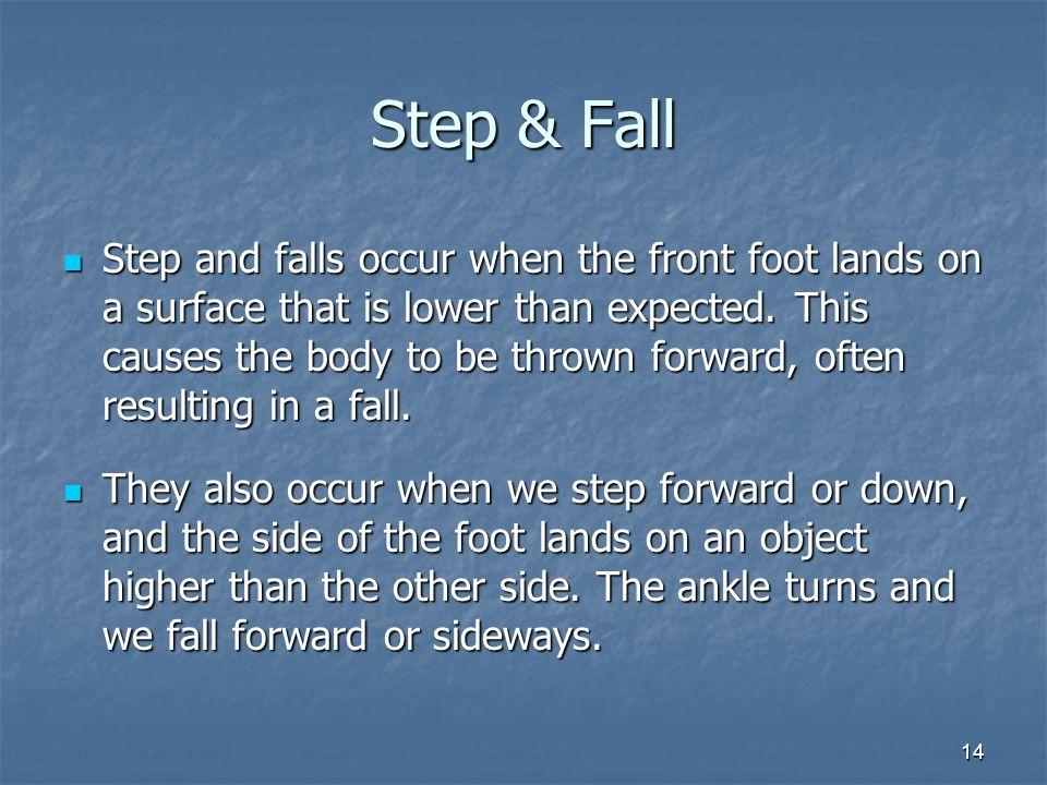 Step & Fall