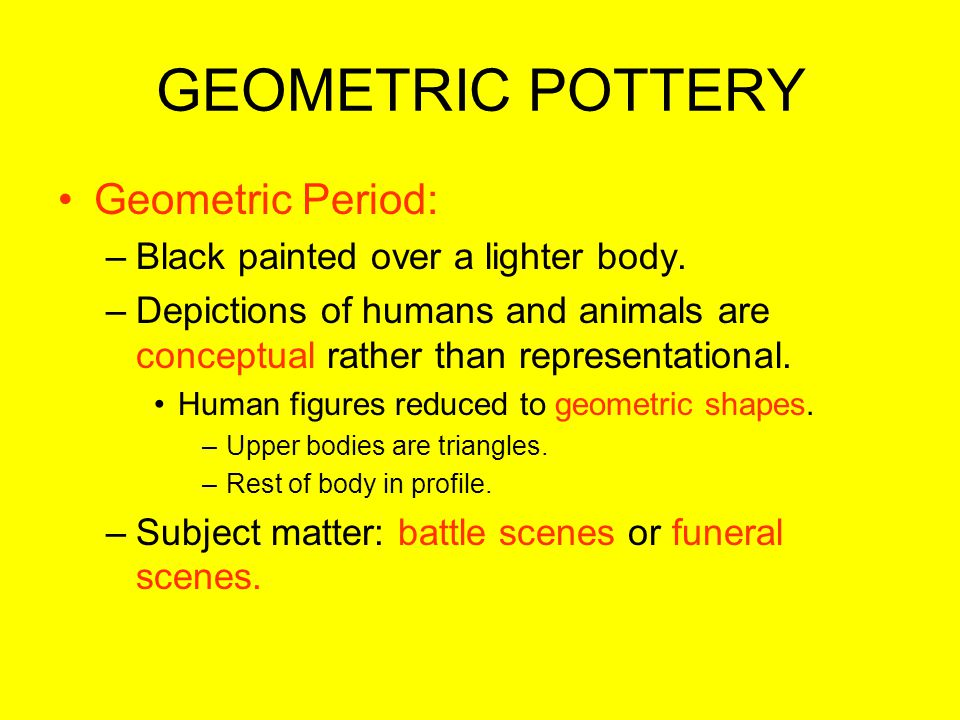 GEOMETRIC POTTERY Geometric Period: Black painted over a lighter body.