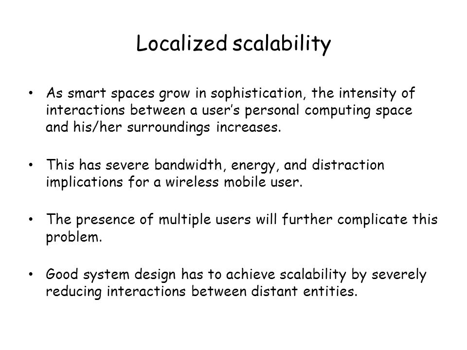 Localized scalability