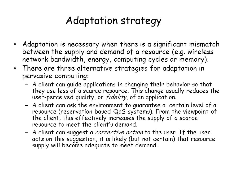 Adaptation strategy