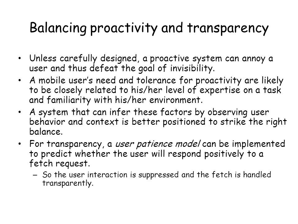 Balancing proactivity and transparency