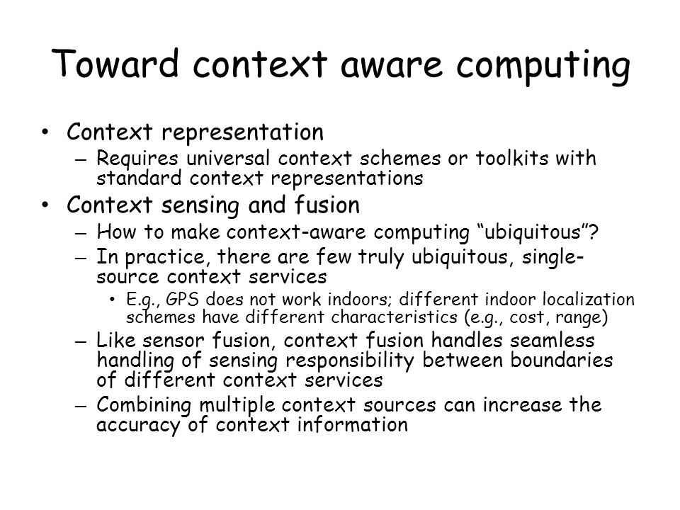 Toward context aware computing