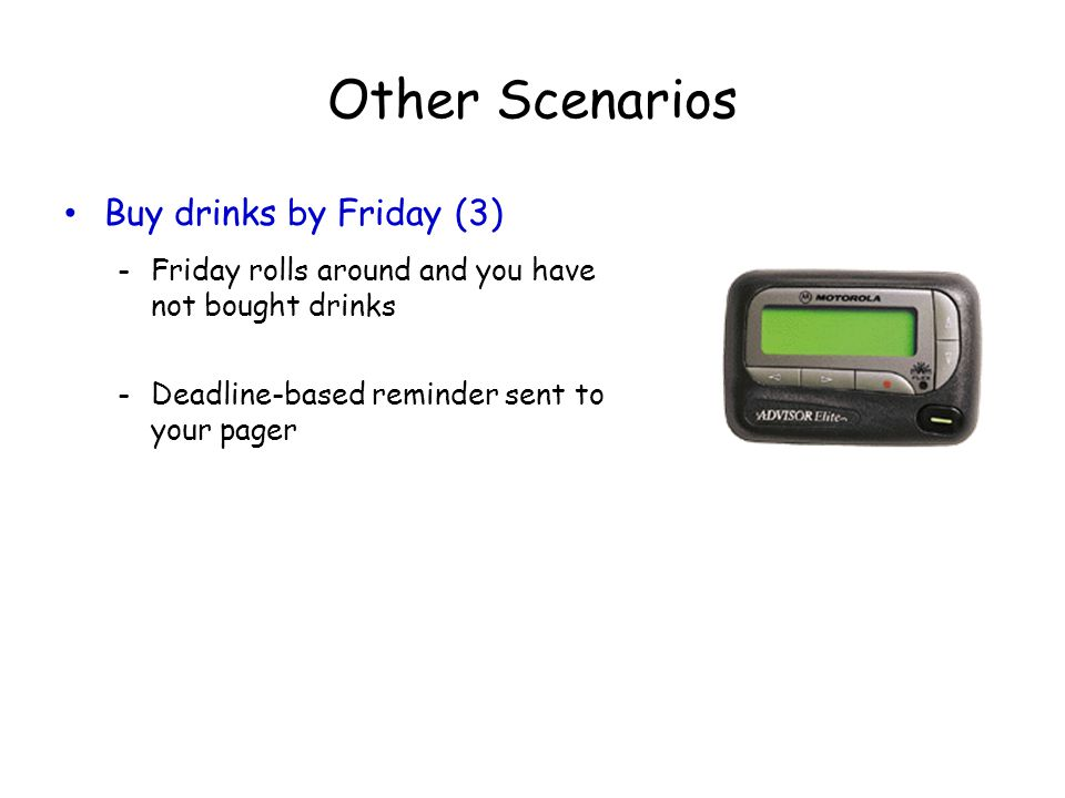 Other Scenarios Buy drinks by Friday (3)
