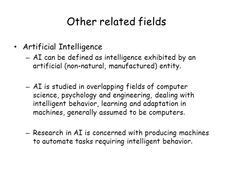 Other related fields Artificial Intelligence
