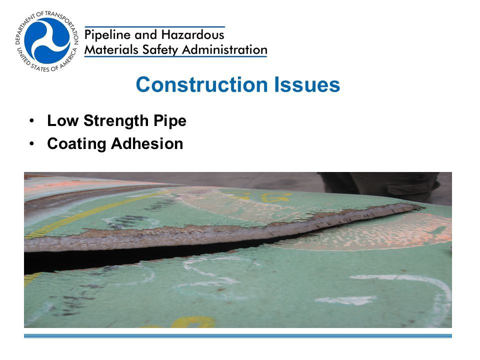 Construction Issues Low Strength Pipe Coating Adhesion
