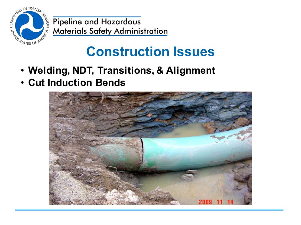 Construction Issues Welding, NDT, Transitions, & Alignment