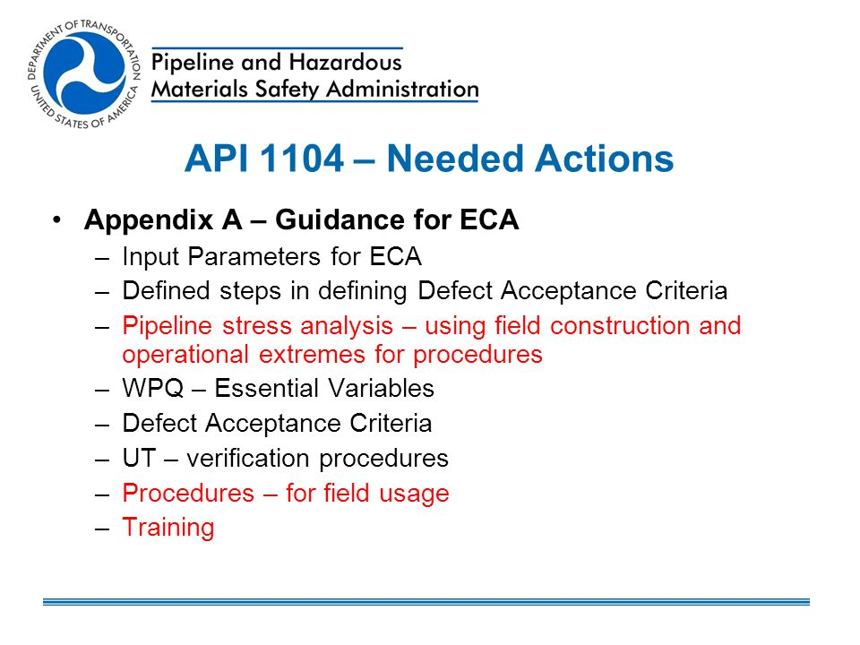 API 1104 – Needed Actions Appendix A – Guidance for ECA