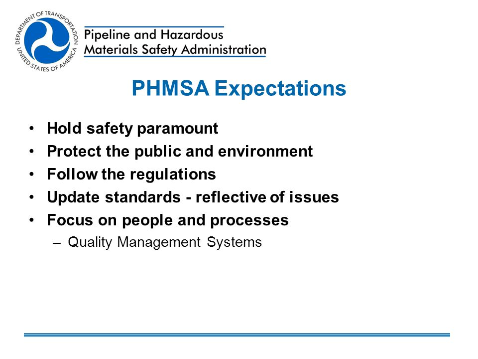 PHMSA Expectations Hold safety paramount