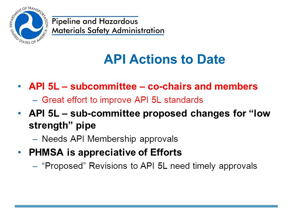 API Actions to Date API 5L – subcommittee – co-chairs and members