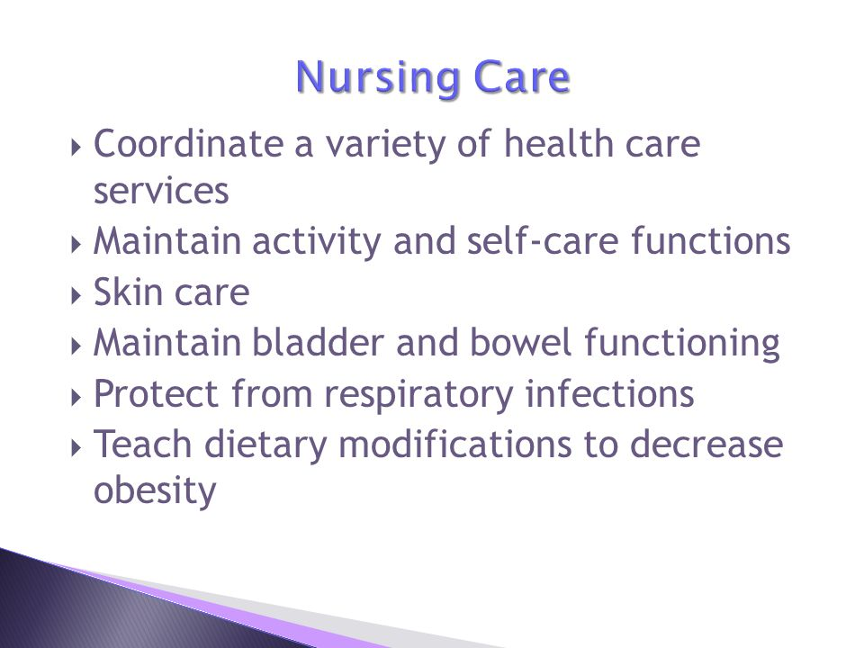 Nursing Care Coordinate a variety of health care services