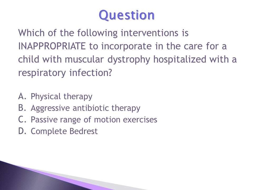 Question Which of the following interventions is