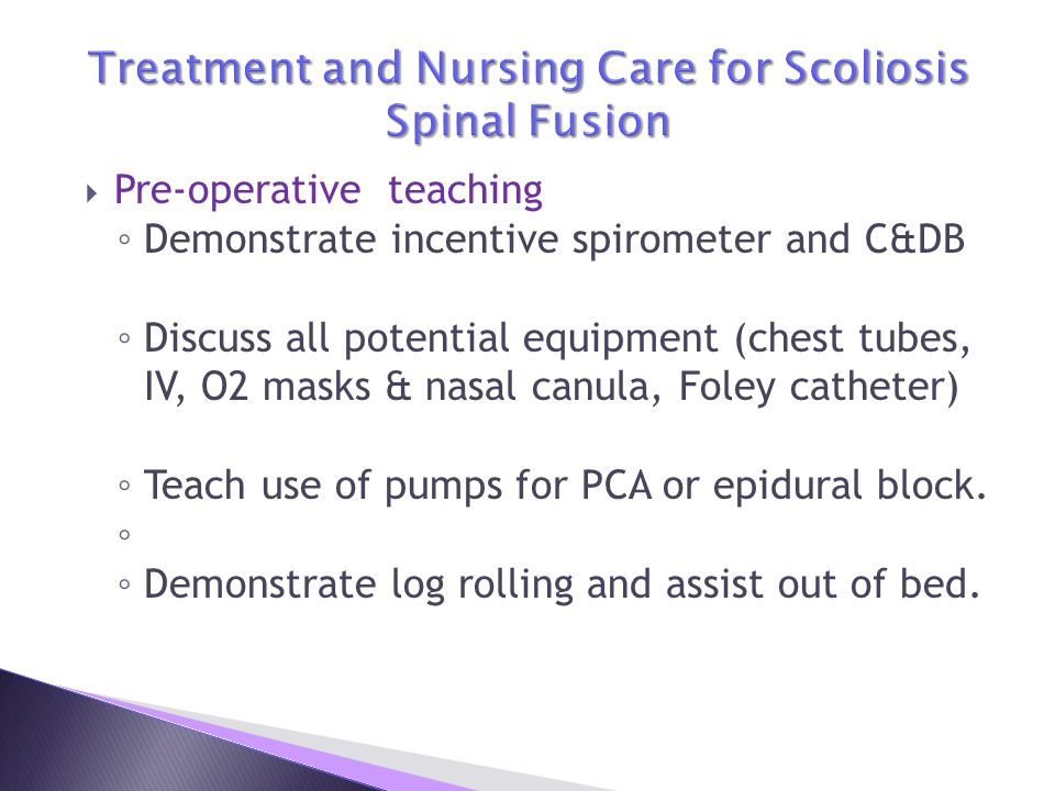 Treatment and Nursing Care for Scoliosis Spinal Fusion