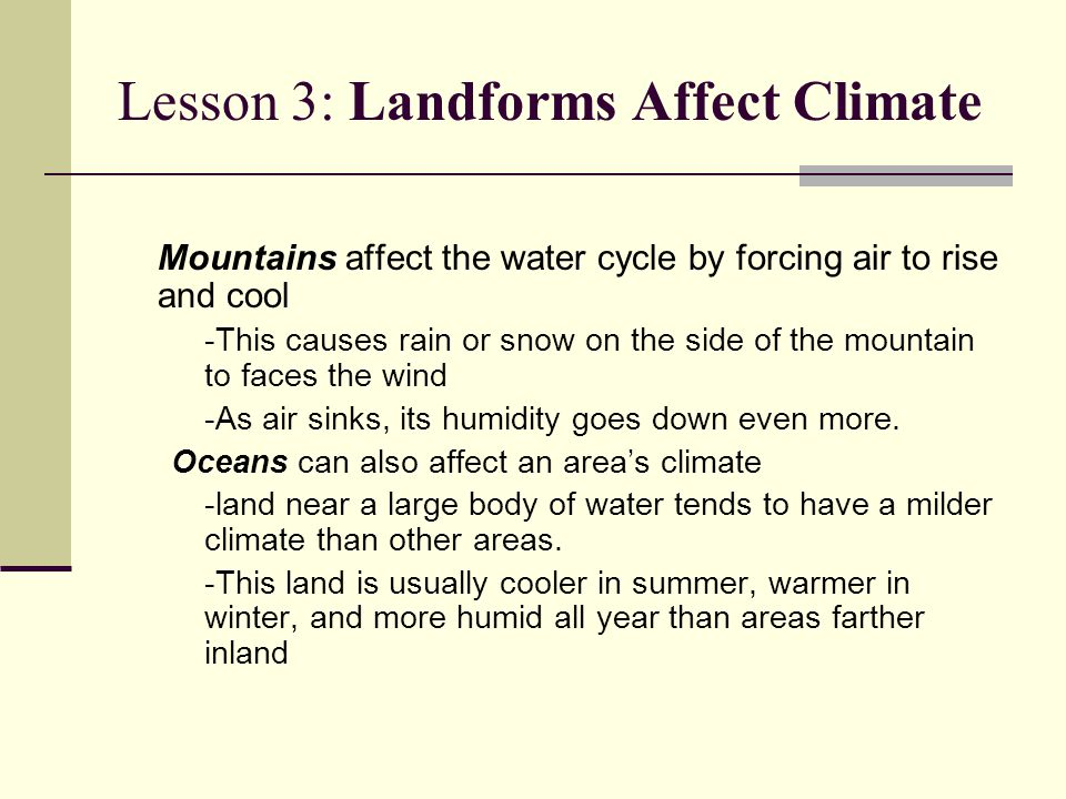 Lesson 3: Landforms Affect Climate