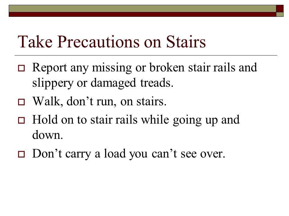 Take Precautions on Stairs