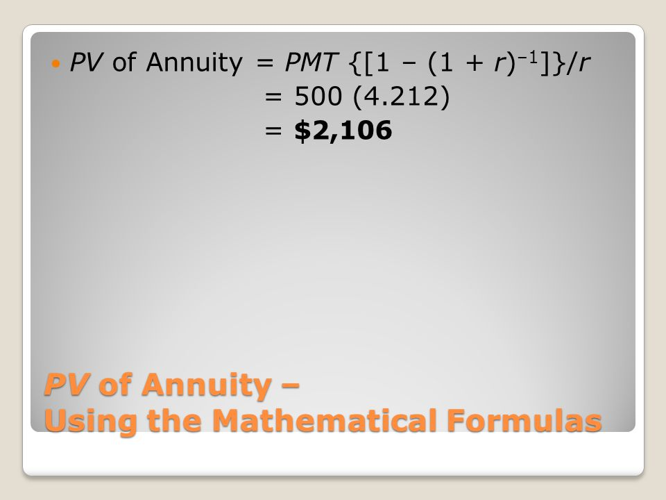 PV of Annuity – Using the Mathematical Formulas
