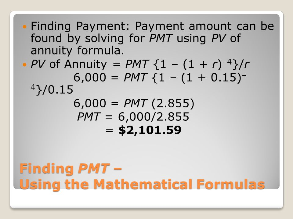 Finding PMT – Using the Mathematical Formulas