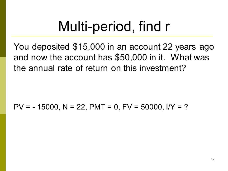 Multi-period, find r