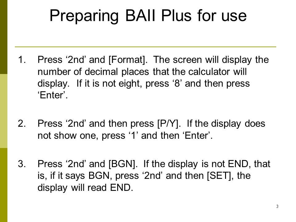 Preparing BAII Plus for use