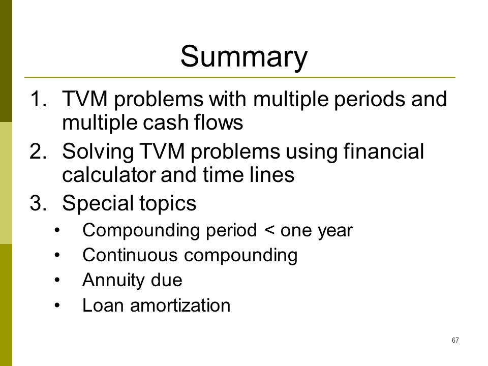 Summary TVM problems with multiple periods and multiple cash flows