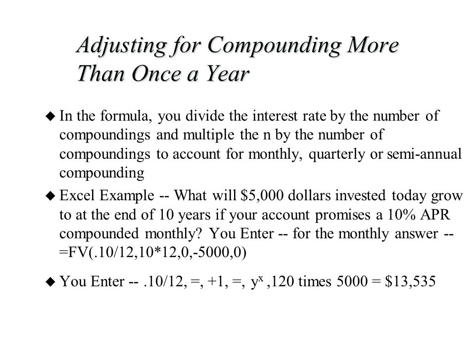 Adjusting for Compounding More Than Once a Year