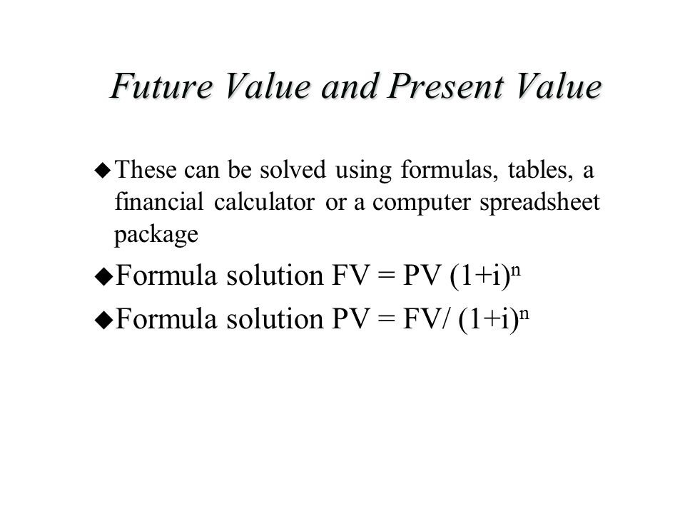 Future Value and Present Value