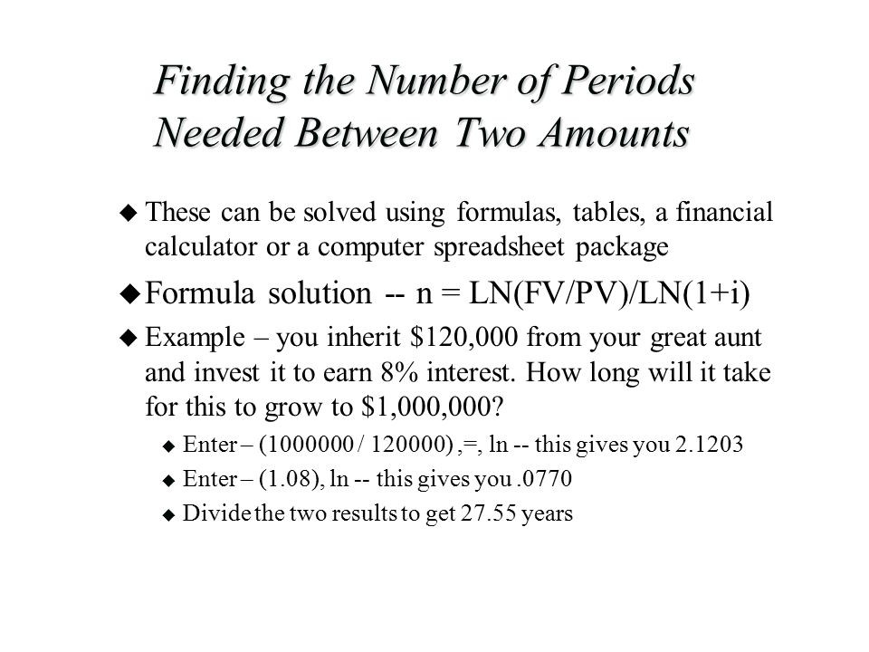 Finding the Number of Periods Needed Between Two Amounts