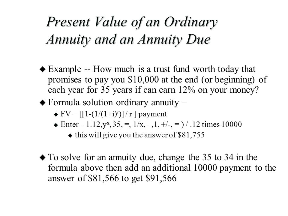 Present Value of an Ordinary Annuity and an Annuity Due