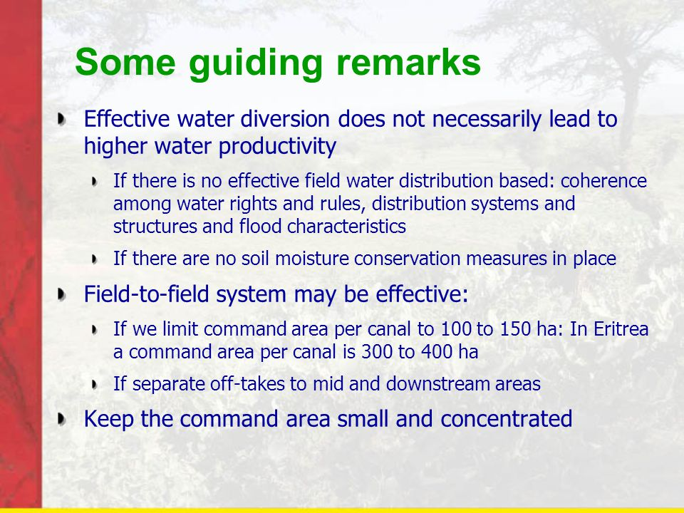 Some guiding remarks Effective water diversion does not necessarily lead to higher water productivity.